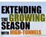 Extending the Growing Season with High Tunnels